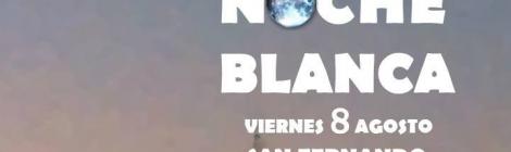 """Noche Blanca de San Fernando 2014 y el concierto de """"No me pises que llevo chanclas"""""""