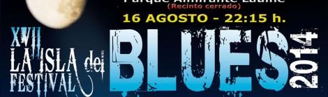 XVII FESTIVAL INTERNACIONAL LA ISLA DEL BLUES