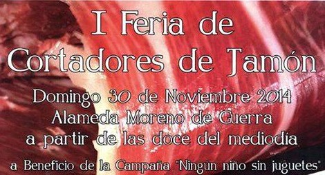 I Feria de Cortadores de Jamón Solidarios 2014 en San Fernando