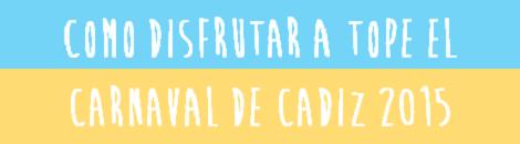 Calendario Carnaval de Cadiz 2015