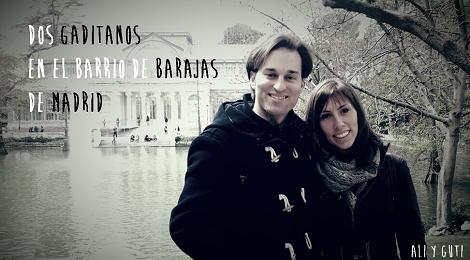 Dos gaditanos en el Barrio de Barajas de Madrid #GaditanosFueraDeCadiz