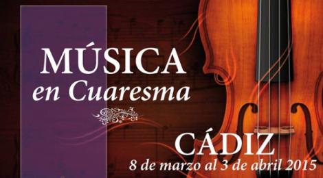 Ciclo Música en Cuaresma en Cádiz 2015