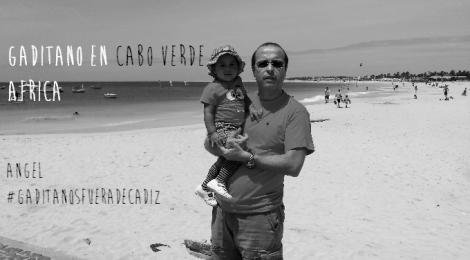 Un gaditano en Cabo Verde, #GaditanosFueraDeCadiz