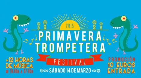 Sorteo Entradas Primavera Trompetera Festival 2015