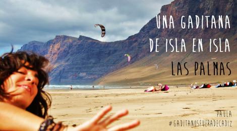 Una gaditana de isla en isla, Paula #GaditanosFueraDeCadiz