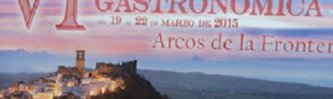 VI Feria gastronómica de Arcos 2015