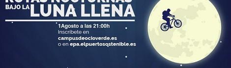 """Rutas Nocturnas """"Bajo la Luna Llena 2015"""" El Puerto: Fecha e Inscripciones"""