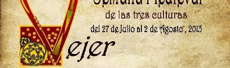 Semana Medieval de las Tres Culturas de Vejer de la Frontera 2015: Programación
