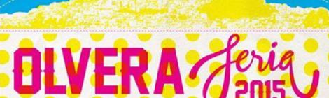 Feria de Olvera 2015: Fecha y Programación