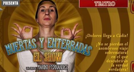 """""""Muertas y enterradas: El show"""" en San Fernando: Fecha y Precio"""