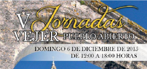 V Jornadas Vejer Pueblo Abierto 2015