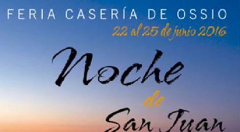 Feria de la Casería de Ossio 2016, Noche de San Juan en San Fernando