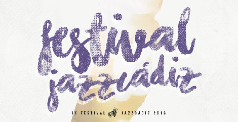 IX Festival JazzCádiz 2016