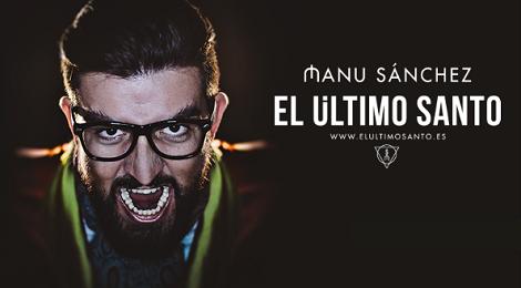 """Manu Sánchez """"El último Santo"""" Teatro Principal Puerto Real 2016"""