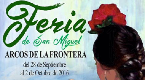 Feria de Arcos 2016: Feria de San Miguel