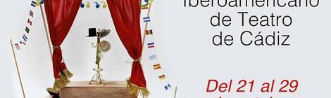 XXXI Festival Iberoamericano de Teatro de Cádiz 2016: 27, 28 y 29 de octubre