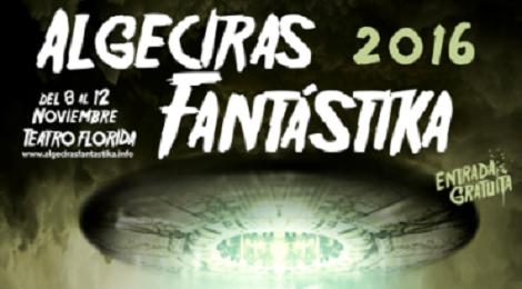 Algeciras Fantástika 2016