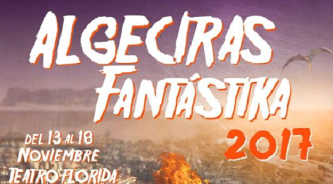 Algeciras Fantástika 2017