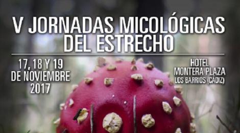 V Jornadas Micológicas del Estrecho 2017