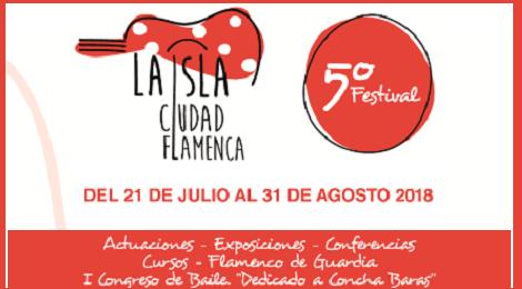 Festival La Isla Ciudad Flamenca 2018